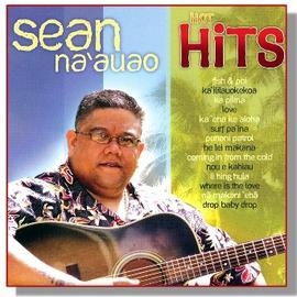 Sean Na'auao ~ Hot Hits